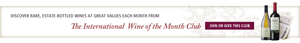 Join or Give the International Wine of the Month Club